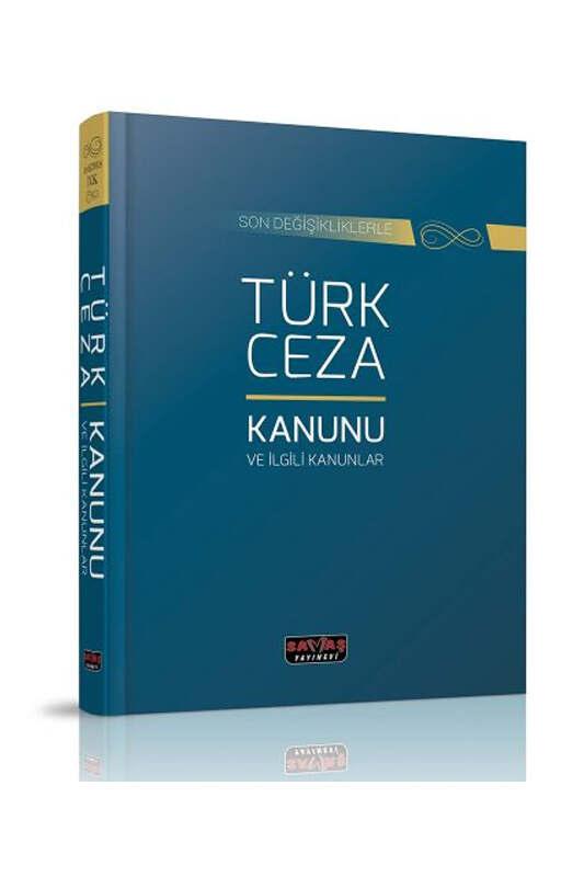 Savaş Yayınları Türk Ceza Kanunu ve İlgili Mevzuat Dikişli Ciltli