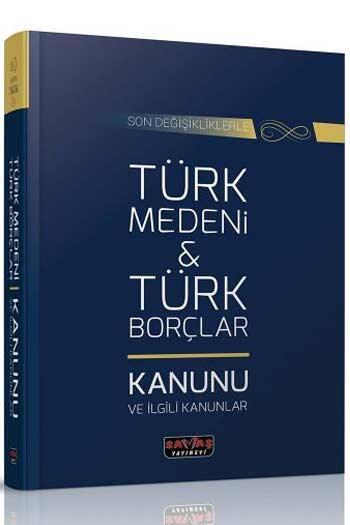 Savaş Yayınları Türk Medeni Kanunu ve Türk Borçlar Kanunu ve İlgili Kanunlar