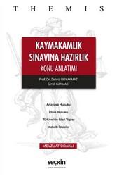 Seçkin Yayıncılık - Seçkin Yayıncılık Themis Kaymakamlık Sınavına Hazırlık Konu Anlatımı