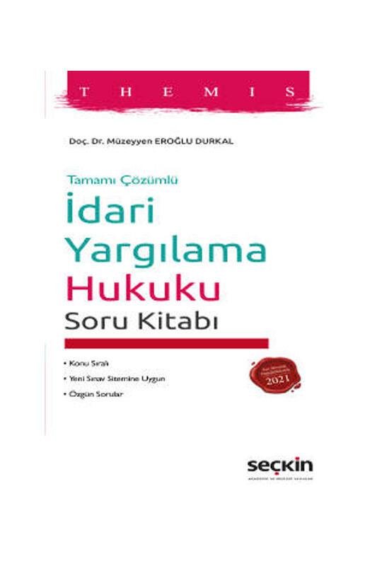 Seçkin Yayınları THEMIS İdari Yargılama Hukuku Soru Kitabı