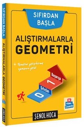 Şenol Hoca Yayınları - Şenol Hoca Yayınları Alıştırmalarla Geometri