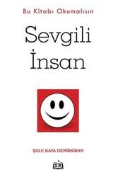 SR Yayınevi - Sevgili İnsan - Bu Kitabı Okumalısın SR Yayınevi