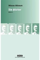 Yapı Kredi Yayınları - Şiirler 8 – İlk Şiirler Yapı Kredi Yayınları