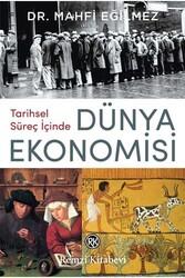 Remzi Kitabevi - Tarihsel Süreç İçinde Dünya Ekonomisi Remzi Kitabevi