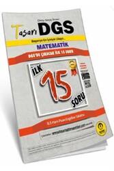 Tasarı Yayınları - Tasarı Yayınları DGS Matematik İlk 15 Garanti Soru Kitapçığı