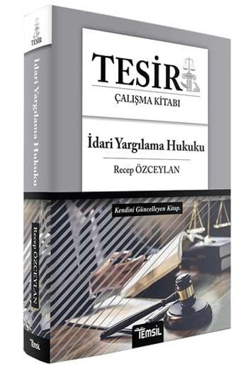Temsil Yayınları 2020 TESİR İdari Yargılama Hukuku Çalışma Kitabı