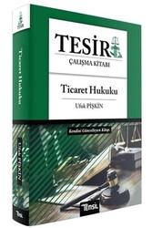 Temsil Yayınları - Temsil Yayınları 2020 TESİR Ticaret Hukuku Çalışma Kitabı