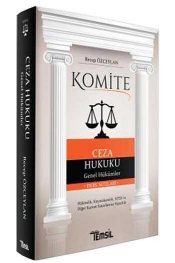 Temsil Yayınları Komite Ceza Hukuku Genel Hükümler Ders Notları