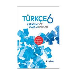 Tudem Yayınları - Tudem Yayınları 6. Sınıf Türkçe Kazanım Odaklı Soru Bankası