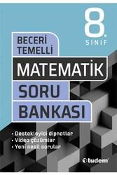 Tudem Yayınları - Tudem Yayınları 8. Sınıf Matematik Beceri Temelli Soru Bankası