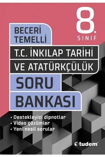 Tudem Yayınları 8. Sınıf T.C. İnkılap Tarihi ve Atatürkçülük Beceri Temelli Soru Bankası