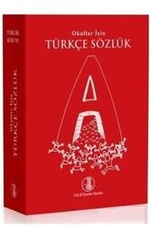 Türk Dil Kurumu Yayınları - Türk Dil Kurumu Yayınları İlköğretim Okulları İçin Türkçe Sözlük