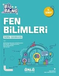 Ünlü Yayıncılık - Ünlü Yayıncılık 5. Sınıf Fen Bilimleri Bil Bang Soru Bankası