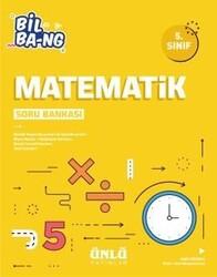 Ünlü Yayıncılık - Ünlü Yayıncılık 5. Sınıf Matematik Bil Bang Soru Bankası