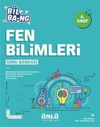 Ünlü Yayıncılık - Ünlü Yayıncılık 6. Sınıf Fen Bilimleri Bil Bang Soru Bankası