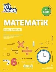 Ünlü Yayıncılık - Ünlü Yayıncılık 6. Sınıf Matematik Bil Bang Soru Bankası