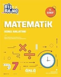 Ünlü Yayıncılık - Ünlü Yayıncılık 7. Sınıf Matematik Bil Bang Konu Anlatımı