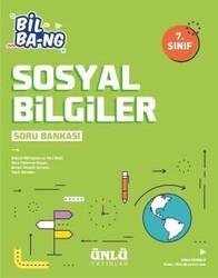 Ünlü Yayıncılık - Ünlü Yayıncılık 7. Sınıf Sosyal Bilgiler Bil Bang Soru Bankası