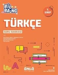 Ünlü Yayıncılık - Ünlü Yayıncılık 7. Sınıf Türkçe Bil Bang Soru Bankası