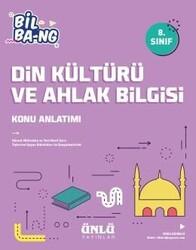 Ünlü Yayıncılık - Ünlü Yayıncılık 8. Sınıf LGS Din Kültürü ve Ahlak Bilgisi Bil Bang Konu Anlatım