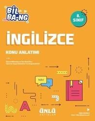 Ünlü Yayıncılık - Ünlü Yayıncılık 8. Sınıf LGS İngilizce Bil Bang Konu Anlatım
