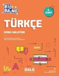 Ünlü Yayıncılık - Ünlü Yayıncılık 8. Sınıf LGS Türkçe Bil Bang Konu Anlatım
