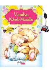 Yakamoz Yayınevi - Vanilya Kokulu Masallar Yakamoz Çocuk