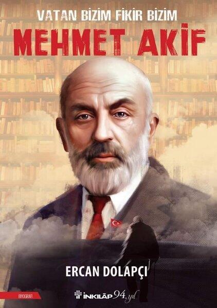 Vatan Bizim Fikir Bizim: Mehmet Akif İnkılap Kitabevi