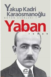 İletişim Yayınları - Yaban Yakup Kadri Karaosmanoğlu İletişim Yayıncılık