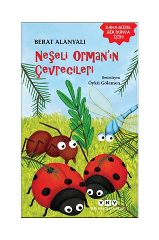 Yapı Kredi Yayınları Neşeli Orman'ın Çevrecileri
