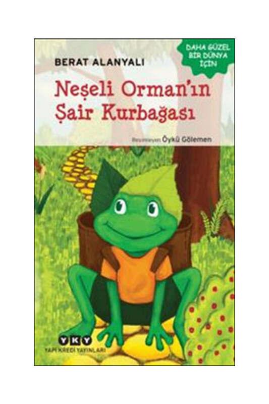Yapı Kredi Yayınları Neşeli Orman'ın Şair Kurbağası