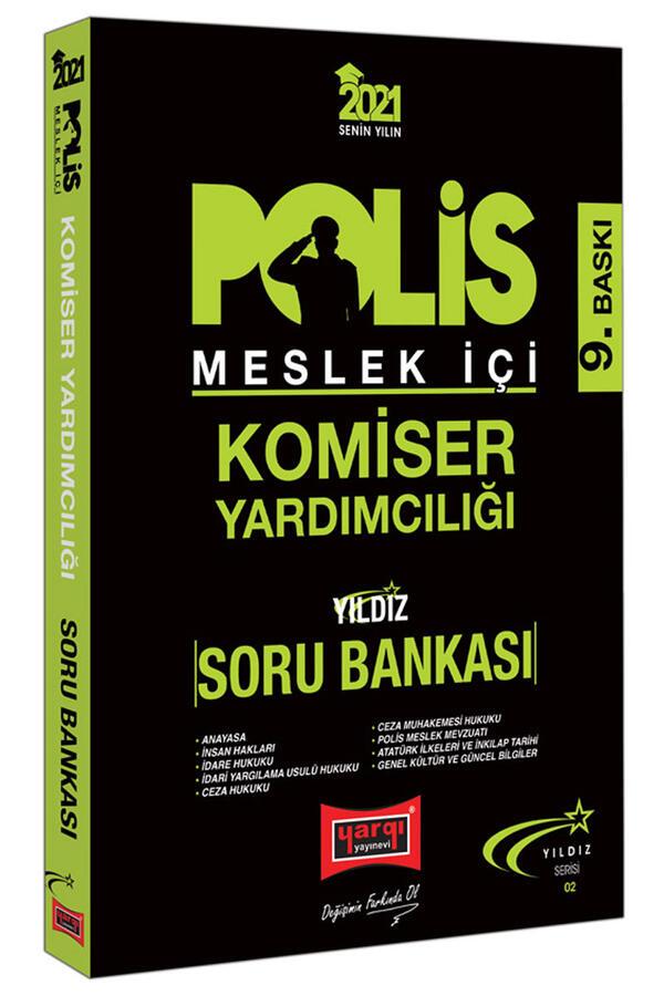 Yargı Yayınları 2021 Polis Meslek İçi Komiser Yardımcılığı Yıldız Serisi Soru Bankası 9. Baskı