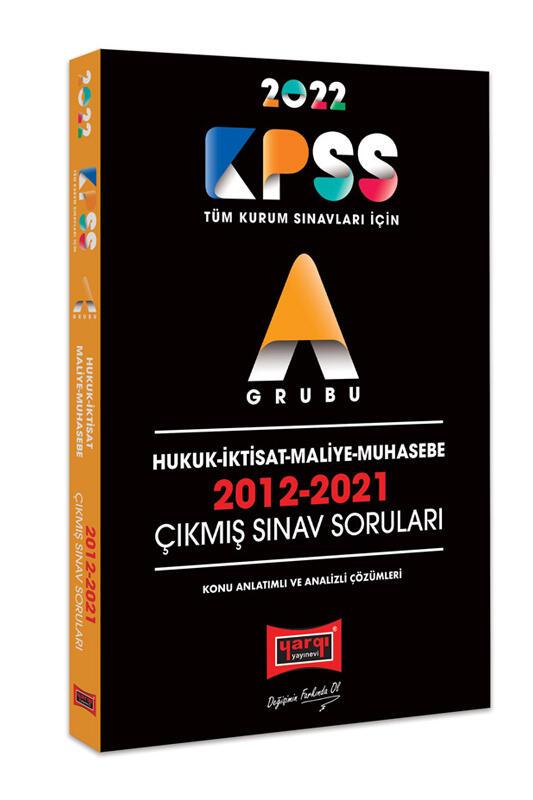 Yargı Yayınları 2022 KPSS A Grubu Hukuk İktisat Maliye Muhasebe 2012-2021 Çıkmış Sınav Soruları