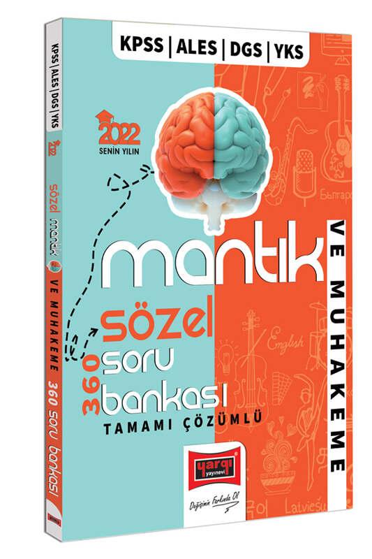 Yargı Yayınları 2022 KPSS ALES DGS YKS Tamamı Çözümlü Sözel Mantık ve Muhakeme 360 Soru Bankası