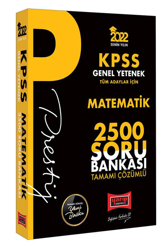 Yargı Yayınları 2022 KPSS Genel Yetenek Matematik Prestij Seri Tamamı Çözümlü 2500 Soru Bankası