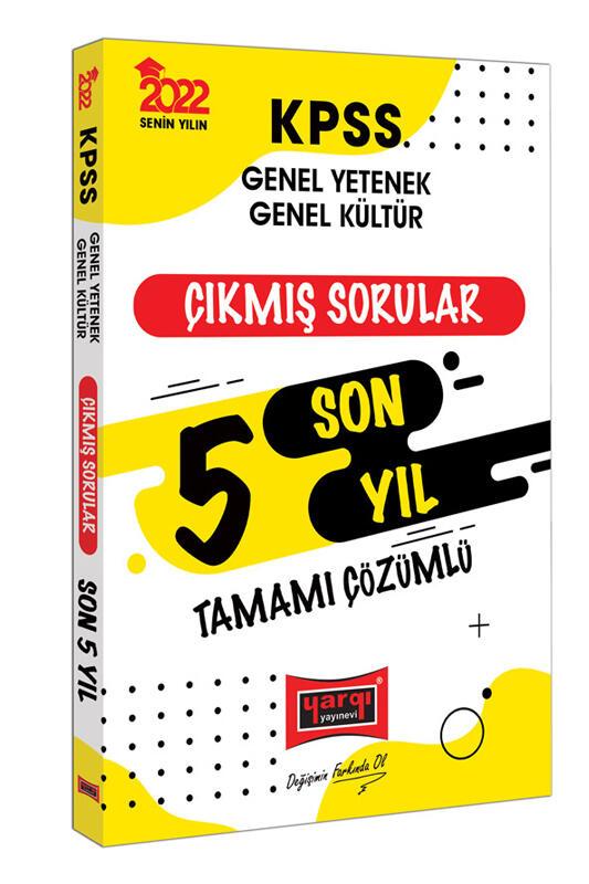 Yargı Yayınları 2022 KPSS GY GK Tamamı Çözümlü Son 5 Yıl Çıkmış Sorular