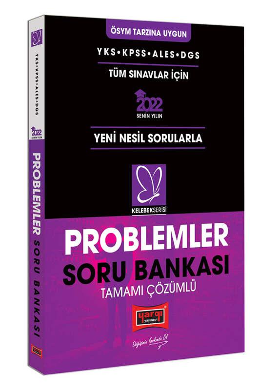 Yargı Yayınları 2022 YKS KPSS ALES DGS Kelebek Serisi Tamamı Çözümlü Problemler Soru Bankası
