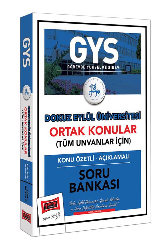Yargı Yayınları GYS Dokuz Eylül Üniversitesi Ortak Konular Konu Özetli - Açıklamalı Soru Bankası