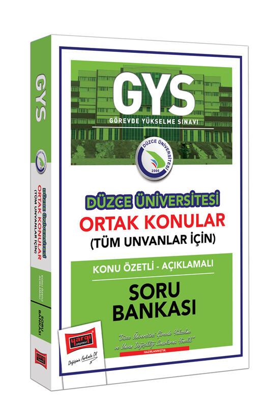 Yargı Yayınları GYS Düzce Üniversitesi Ortak Konular Konu Özetli - Açıklamalı Soru Bankası
