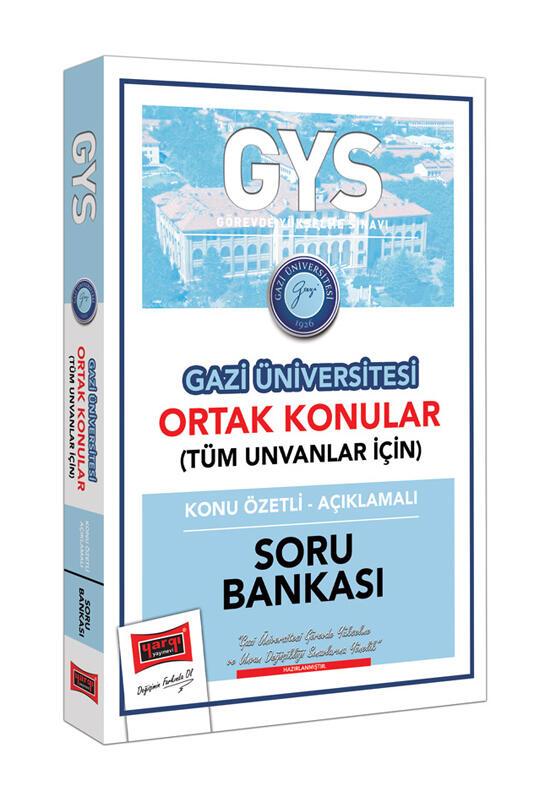 Yargı Yayınları GYS Gazi Üniversitesi Ortak Konular Konu Özetli - Açıklamalı Soru Bankası