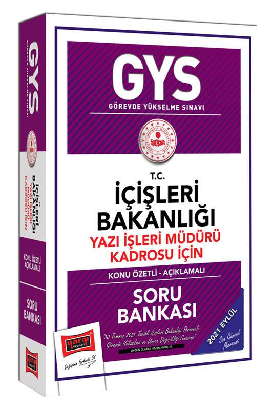 Yargı Yayınları GYS T.C İçişleri Bakanlığı Yazı İşleri Müdürü Kadrosu İçin Konu Özetli Soru Bankası
