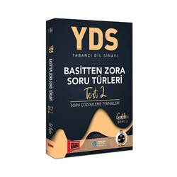 Yargı Yayınları - Yargı Yayınları YDS Basitten Zora Soru Türleri Test 2 Soru Çözümleme Teknikleri