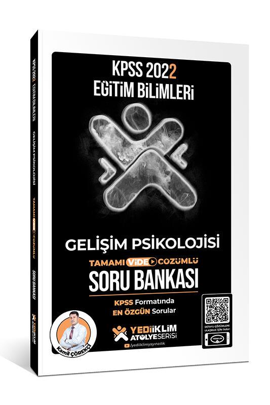 Yediiklim Yayınları 2022 KPSS Eğitim Bilimleri Atölye Serisi Gelişim Psikolojisi Tamamı Video Çözümlü Soru Bankası