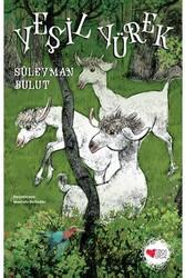 Can Çocuk Yayınları - Yeşil Yürek Can Çocuk Yayınları