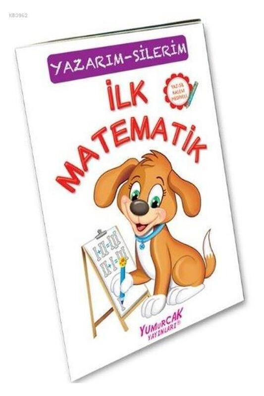 Yumurcak Yayınları İlk Matematik Yazarım Silerim