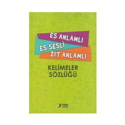 Yuva Yayınları - Yuva Yayınları Eş Anlamlı Eş Sesli Zıt Anlamlı Kelimeler Sözlüğü